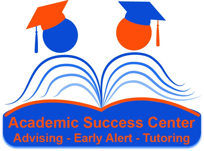 Academic Success Center. Advising. Early Alert. Tutoring.