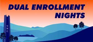 Dual Enrollment Nights