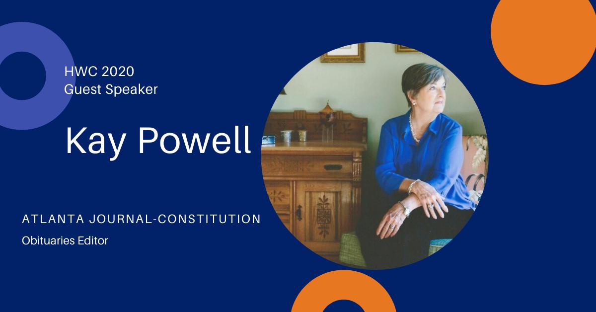 HWC 2020 Guest Speaker Kay Powell Atlanta Journal-Constitution Obituaries Editor