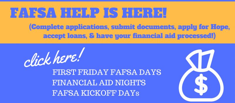 Fafsa help is here! Click to learn more.
